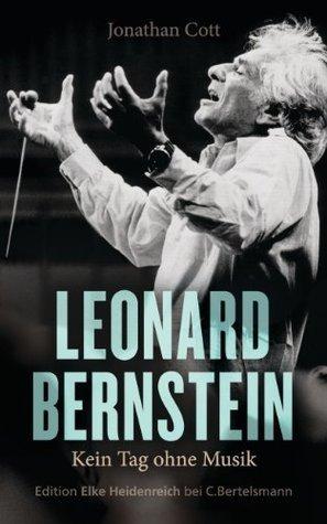 Leonard Bernstein: Kein Tag ohne Musik