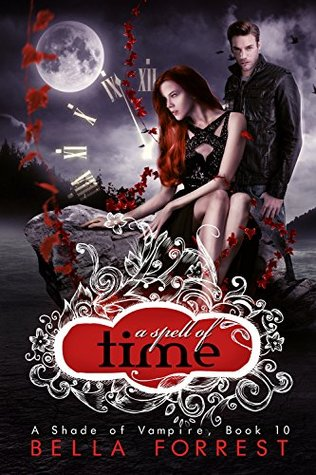 A Spell of Time (A Shade of Vampire, #10)