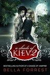 A Shade of Kiev 2 (A Shade of Kiev, #2)