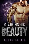 Claiming His Beauty (Feral Breed Motorcycle Club, #4)