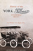 History of the York Pullman Automobile 1903 - 1917 by William H. Shank
