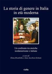 La storia di genere in Italia in età moderna: Un confronto tra storiche nordamericane e italiane