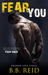 Fear You by B.B. Reid