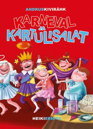 Karneval ja kartulisalat by Andrus Kivirähk