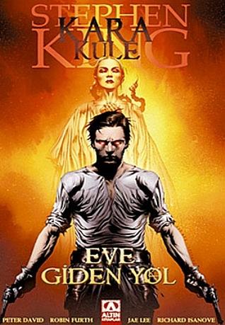 Kara Kule: Eve Giden Yol (Stephen King's The Dark Tower - Graphic Novel series #2)