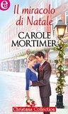 Il miracolo di Natale by Carole Mortimer