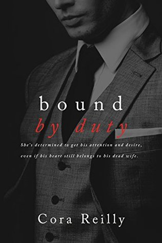 Bound by Duty (Born in Blood Mafia Chronicles, #2)