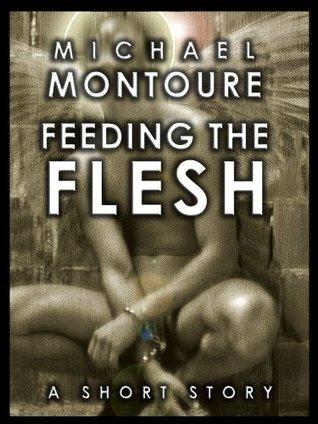feeding-the-flesh