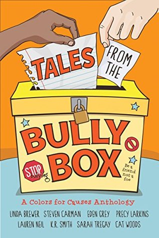Tales from the Bully Box by Cat Woods