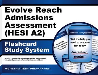 Evolve Reach Admission Assessment (HESI A2) Flashcard Study System: HESI A2 Test Practice Questions & Review for the Health Education Systems, Inc. Admission Assessment Exam