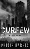 Curfew by Philip  Harris