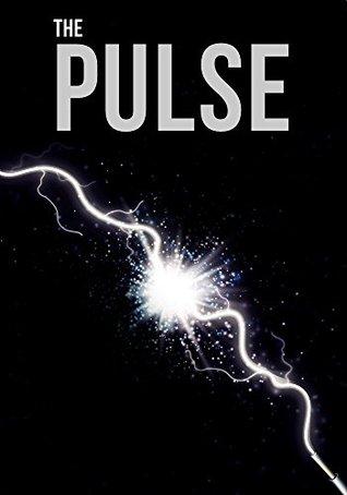 The Pulse: An EMP Prepper Survival Tale