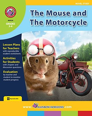 The Mouse and the Motorcycle Novel Study Gr. 3-4
