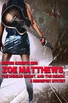 Zoe Matthews, the Undead Ghost, and the Demon (A Bridgeport Mystery Book 1)