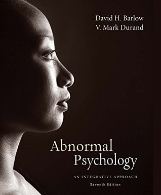 Abnormal Psychology: An Integrative Approach [with 6-months instant access to MindTapTM Psychology]
