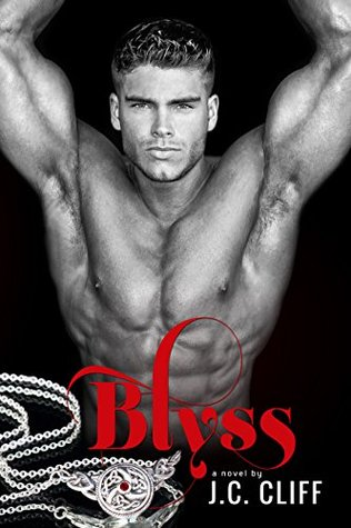Blyss (The Blyss Trilogy, #1) by J.C. Cliff