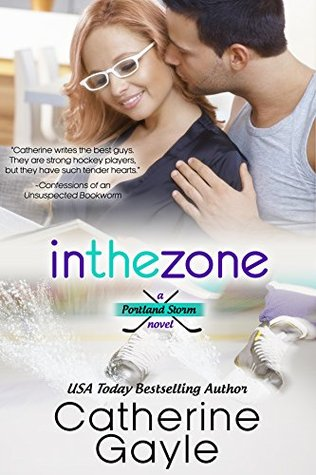 In the Zone by Catherine Gayle