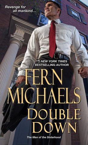 Double Down (Men of the Sisterhood, #1)