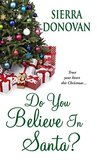 Do You Believe in Santa? (Evergreen Lane #1)
