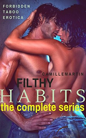 filthy-habits-the-complete-series-forbidden-taboo-erotica