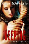 The Keeping (Sa Tskir Brothers Chronicles, #2)