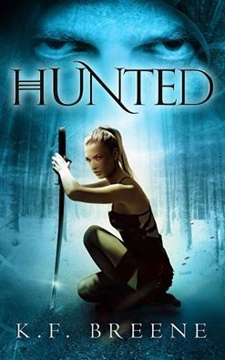 Hunted (The Warrior Chronicles, #2)