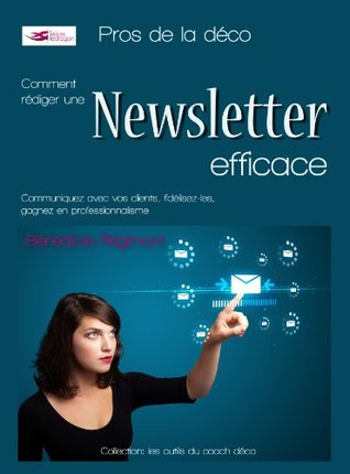 Rédiger une newsletter efficace