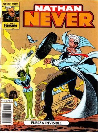 Nathan Never n. 5: Fuerza Invisible