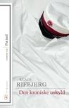 Den kroniske uskyld by Klaus Rifbjerg