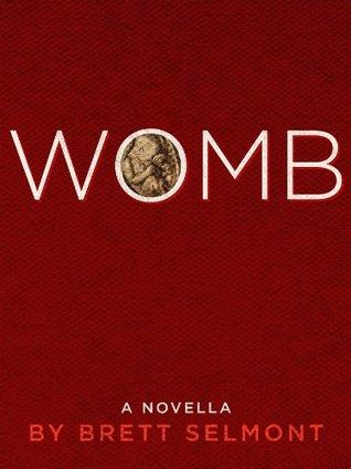 WOMB: A Short Novel