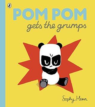 Pom Pom Gets the Grumps