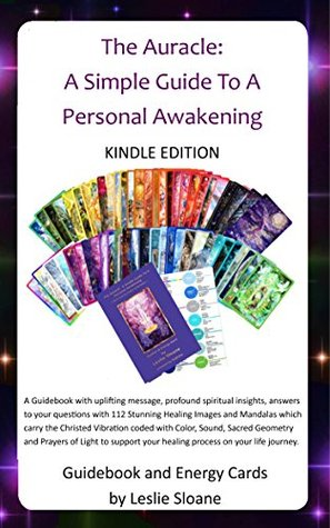 The Auracle: A Simple Guide To A Personal Awakening: with Healing Images and Mandalas