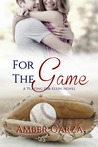 For the Game (Playing for Keeps #2)