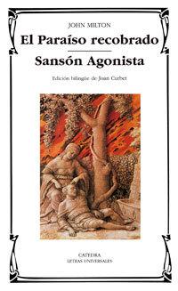 El Paraíso Recobrado; Sansón Agonista