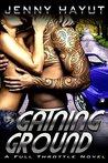 Gaining Ground (Full Throttle Book 2)