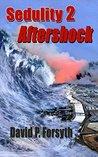 Aftershock (Sedulity Saga #2)