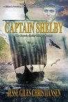 Captain Shelby (The Captain Shelby Trilogy Book 2)