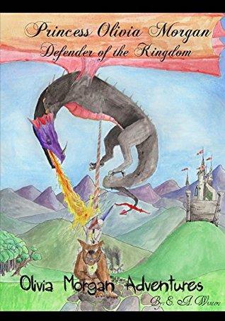 Princess Olivia Morgan (Olivia Morgan Adventures Book 1)