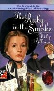 The Ruby in the Smoke (Sally Lockhart, #1)