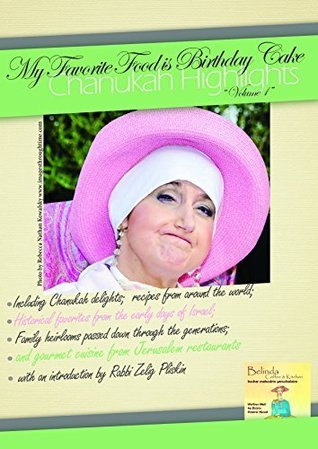 Chanukah Highlights (My Favorite Food is Birthday Cake Book 1)