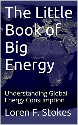 The Little Book of Big Energy: Understanding Global Energy Consumption