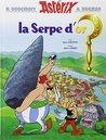 La Serpe d'or by René Goscinny