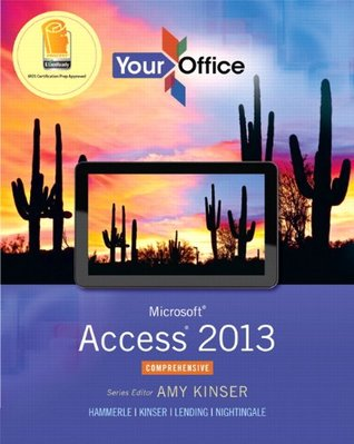 your-office-microsoft-access-2013-comprehensive-your-office-for-office-2013