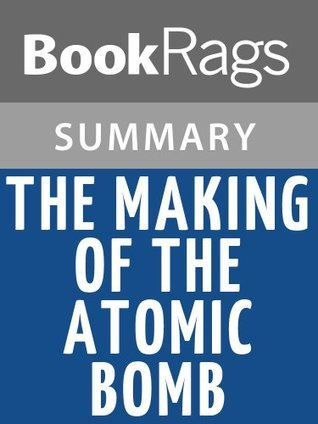 The Making of the Atomic Bomb Summary & Study Guide | Richard Rhodes