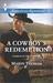 A Cowboy's Redemption (Cowb...
