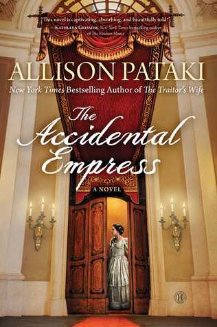 The Accidental Empress by Allison Pataki thumbnail