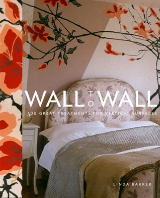Wall to Wall by Linda Barker