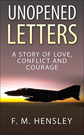Download Unopened Letters: A Story of Love, Conflict and Courage Epub Free