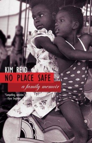 No Place Safe by Kim Reid