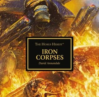 Iron Corpses (The Horus Heresy #Audio Drama)